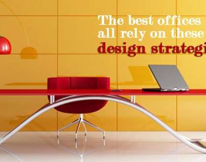 THE BEST OFFICES ALL RELY ON THESE 3 DESIGN STRATEGIES